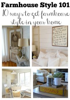 10 Ways to Get Farmhouse Style in Your Home