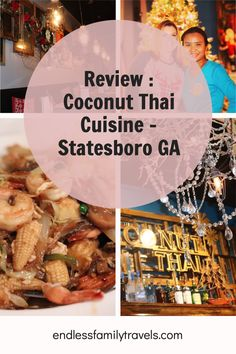 Restaurant review of our favourite Thai restaurant in Statesboro, Georgia. Coconut Thai Cuisine, where you will go in to dine, but come out as friends. #ThaiFood #Review #StatesboroGA Best Family Vacation Spots, Family Travel, Statesboro Georgia, Thai Restaurant, Packing Tips, Thai Recipes, Usa Travel, Photo Tips, Coconut