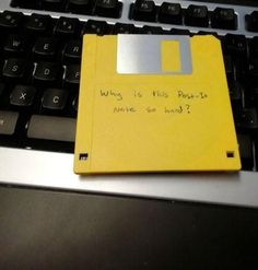 Post-it or Floppy disk?