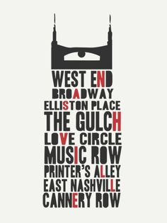 """I love the proximity and alignment in this image. The words, all key locations of Nashville, make out one of the landmarks of Nashville - the AT """"Batman"""" building. There's also great contrast in this design. I love it."""