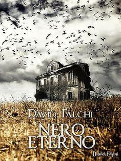 Nero Eterno, di David Falchi: Recensione qui: http://silently-aloud.blogspot.de/2014/11/recensione-in-anteprima-nero-eterno-di.html