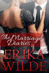 The Marriage Diaries (Volumes #1 – #4) by Erika Wilde  Get your FREE copy now! http://www.planetebooks.net/the-marriage-diaries-volumes-1-4-by-erika-wilde/