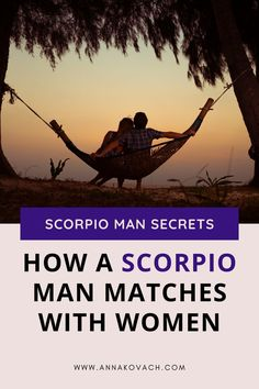 Are you thinking about dating a Scorpio man and wondering if you're astrologically best for him? Here is how a Scorpio man matches with women and the best matchups for the Scorpio man when it comes to women's Sun Signs. Scorpio Men Dating, Scorpio Man, Love Astrology, Sun Sign, Your Man, Things To Come, Relationship, Signs, Women