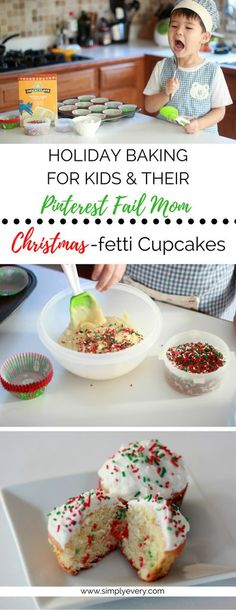 Holiday Baking, Christmas Baking, Baking with Kids, Pinterest Fail Mom, Cupcakes, Christmasfetti Cupcakes, Immaculate Baking @immaculatebakes #immaculateholidays #immaculatebaking