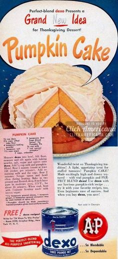 Vintage--Pumpkin Cake Recipe----- Ingredients cup Dexo shortening cups sifted cake flour 4 teaspoons baking powder 1 teaspoon salt c. Retro Recipes, Old Recipes, Vintage Recipes, Cookbook Recipes, Cooking Recipes, Cheese Recipes, Pumpkin Cake Recipes, Pumpkin Dessert, Pumpkin Pumpkin