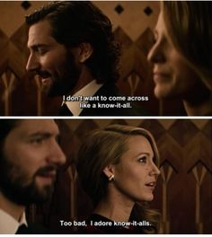 """"""". . .Too bad. I adore know-it alls."""" -The Age of Adaline"""