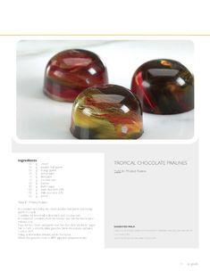 Tropical chocolate praliné (recipe) | Pâtissier Ewald Notter // So Good..Magazine #2