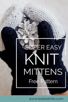 Easy Knit Mittens Pattern - Leelee Knits Easy Knit Mittens Pattern Record of Knitting Yarn spinning, weaving and stitching jobs such as BC. Knitted Mittens Pattern, Knitted Gloves, Baby Knitting Patterns, Knitting Stitches, Fingerless Gloves, Hat Patterns, How To Knit Mittens, Knitting Machine, Stitch Patterns