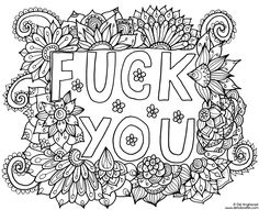 Fuck you coloring page. Click the 'download' link on the right to grab the full-size file to print.