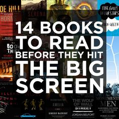 "14 books to read before they hit the big screen. gotta pin this, a lot of these are on my mental list of ""books to read,"" and I don't want to forget them. #books"