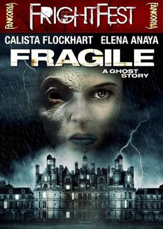 "FRIGHT FEST! FREE FULL MOVIE! ""FRAGILE"" 