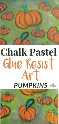 How to Make Beautiful Chalk Pastel Glue Resist Art Pumpkins You can absolutely make beautiful pumpkin chalk pastel glue resist art with your kids! Find out how here! It's a perfect craft for fall! Fall Crafts For Toddlers, Autumn Activities For Kids, Kids Learning Activities, Toddler Crafts, Preschool Crafts, Teaching Kids, Kid Crafts, Art Activities, Steam Activities