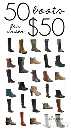 We've rounded up 50 pairs of boots for $50 or less!  They are all so fabulous, you might have trouble choosing just one pair!