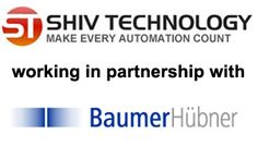 Shiv Technology is an Automation Solution Provider Company working in partnership with Baumer India for Indian Territory. M/s Shiv Technology is closely located to Baumer India Head Quarter in P