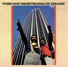 Young Holt Unlimited - Mellow Dreamin' (1970)