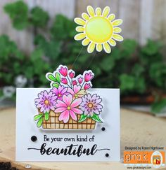 Gina K. Designs - Sentimental Summer Stamp Tv Kit Stamp Set- Your Own Kind Of Beautiful Card Made By: Karen Hightower Items available @ http://www.shop.ginakdesigns.com