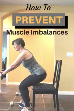 Muscle imbalances can lead to pain, poor posture and lack of mobility. Find out how to prevent common muscle imbalances.