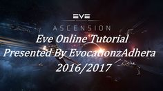 Eve Online Tutorial, Pt 3, New Player Experience, Pt.2