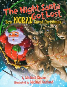 Every Christmas millions of kids and adults track Santa on the NORAD Santa Tracker. Now, author Michael Keane brings to life this fun tradition with his new childrens book The Night Santa Got Lost: Ho Christmas Books For Kids, The Night Before Christmas, A Christmas Story, Christmas Holidays, Christmas Crafts, Holiday Fun, Merry Christmas, Santa Tracker, Find Santa