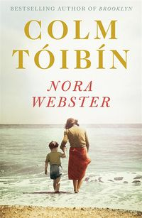 The celebrated Irish novelist Colm Toibin has a new book, Nora Webster. It has been years brewing, but finally Toibin has written the tough life story of his mother. Latest Books, New Books, Good Books, Books To Read, Colm Toibin, Nora, Beautiful Book Covers, Historical Fiction, Fiction Books