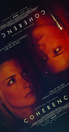 Directed by James Ward Byrkit.  With Emily Baldoni, Maury Sterling, Nicholas Brendon, Elizabeth Gracen. Strange things begin to happen when a group of friends gather for a dinner party on an evening when a comet is passing overhead.