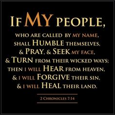Bible Verse -- My People Scripture Verses, Bible Verses Quotes, Bible Scriptures, Repentance Quotes, Scripture Pictures, Humble Quotes Bible, Encouragement Quotes For Men, Powerful Scriptures, Biblical Quotes