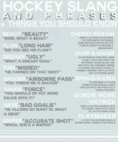 Hockey Slang HAHAHA This is SO true. I have to listen to my son and his teammates and this lingo!