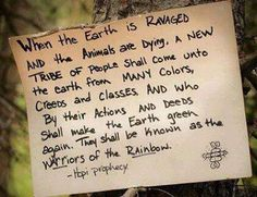 Hopi prophecy ... Warriors of the Rainbow <33