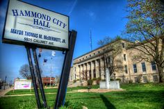 Hammond City Hall, featuring sign with name of Mayor Thomas McDermott, Jr. Photo by Lax-Salinas. Hammond High School, Hammond Indiana, North West, Jr, Sign, History, Photography, Travel, Historia