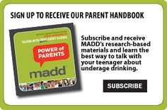 Great resource about how to talk to kids about underage drinking. Mothers Against Drunk Driving (MADD)