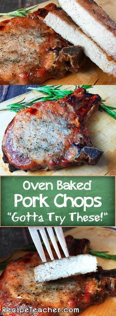 The most amazing bone-in pork chops you make right in the oven. Only 4 ingredients and 30 minutes in the oven.
