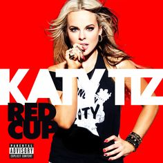 """""""Red Cup"""" by Katy Tiz was added to my Liked Music playlist on Spotify"""
