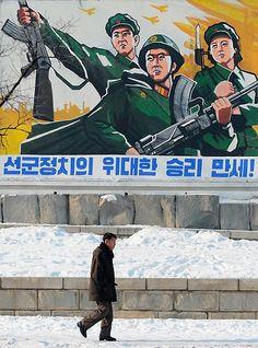 Kommerzielle Werbung ist im erzkommunistischen Nordkorea verboten, die einzigen Plakate, die aufgehängt werden dürfen, stammen von der Regierung selbst.