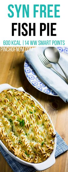 Syn Free Fish Pie | Pinch Of Nom Slimming World Recipes    600 kcal | Syn Free | 14 Weight Watchers Smart Points