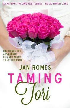 Taming Tori by Jan Romes - They are not a perfect match which is why this story works the way it does