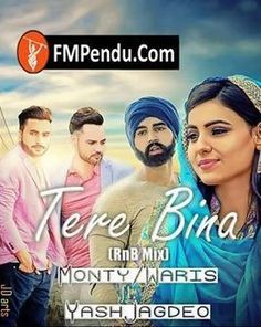 Download Tere Bina Remix Monty ,Waris  http://fmpendu.in/album/51366/tere-bina-remix-monty-,waris-mp3-song.html