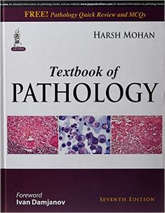 Download the Book: Textbook of Pathology 7th Edition PDF For Free, Preface: The seventh edition of the renowned Textbook of Pathology, by Harsh Mohan, ha...