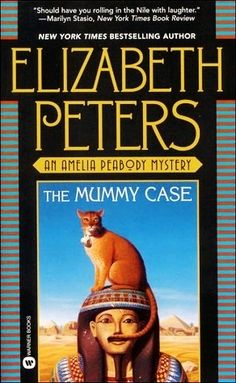 The Mummy Case (Amelia Peabody, #3) by Elizabeth Peters - Reviews, Discussion, Bookclubs, Lists