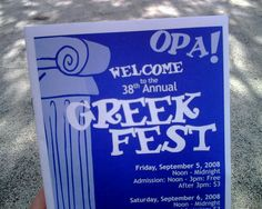 The Greek-American Festival is the perfect place to spend time with the family or enjoy a night in downtown Toledo. 40th annual happening In September of 2012. Near Holy Trinity Greek Orthodox Cathedral, 802 N.Superior Street Toledo, OH 43604