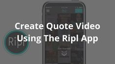Create quotes using Ripl App Create Quotes, Leadership Tips, Home Jobs, Get Started, App, Thoughts, Canning, Business, Videos