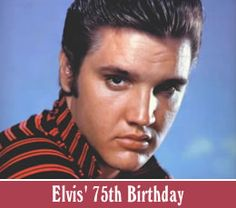 Elvis Presley  Born: 1935-01-08 - Died: 1977-08-16  The whole world was shocked to hear of Elvis' death, he was only 42.