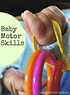 Baby motor skills milestones (gross and fine motor skills). Understand and support your baby as they practice and refine their motor skills...very good to know for later...dont worry mom much later :)