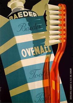 Exported poster for Baeder Ovenall Toothpaste, Chemolimpex, by Szilas Győző circa Vintage Graphic Design, Graphic Design Posters, Graphic Design Illustration, Graphic Art, Retro Poster, Poster Vintage, Vintage Advertisements, Vintage Ads, Vintage Photos