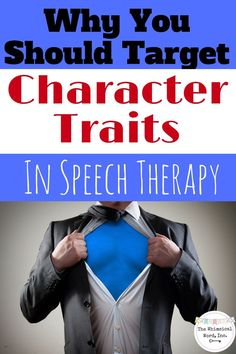Why You Should Target Character Traits in Speech Therapy