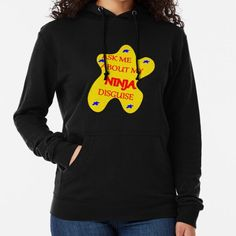 """""""ASK ME ABOUT MY NINJA DISGUISE"""" Lightweight Hoodie by eagleget 