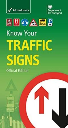 Department for Transport - Know Your Traffic Signs. I've got my driving theory test in a few weeks time. Got Books, Books To Read, Driving Instructions, Driving Theory, It Pdf, Theory Test, Learning To Drive, New Drivers, Book Signing