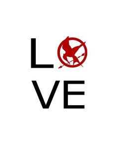 'The Hunger Games' Love 8x10 print
