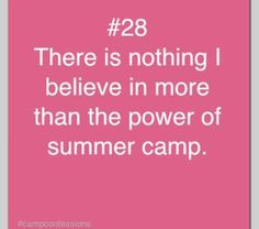 Camp is a place to be yourself and your best memories made ❤