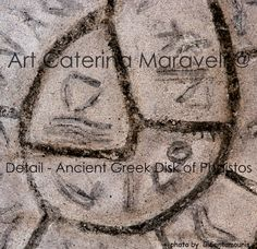Detail : Creation of mixed m edia painting technique. Dimension 100×100.- Caterina Maraveli - The story:  The Phaistos disc (a clay disc 16cm in diameter), the earliest typewritten work, is an archaeological find from the Minoan city of Phaistos in Southern Crete probably dating to the 17th century B.C. It is one of the most famous mysteries of archaeology since its purpose and meaning remain disputed.