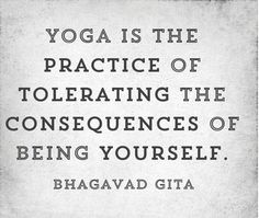 """""""Yoga is the practice of tolerating the consequences of being yourself."""" #strength #exercise #live #fitness #challenge #Positivethings #mindfulness #thyselfthygift #meditation #youngprofessionals #yoga #enjoyment #livingyoga"""